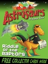 Astrosaurs 1 (eBook): Riddle Of The Raptors