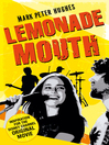 Lemonade Mouth (eBook): Lemonade Mouth Series, Book 1