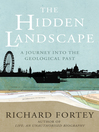 The Hidden Landscape (eBook): A Journey into the Geological Past