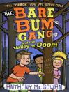 The Bare Bum Gang and the Valley of Doom (eBook)