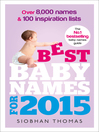 Best Baby Names for 2015 (eBook): Over 8,000 Names and 100 Inspiration Lists