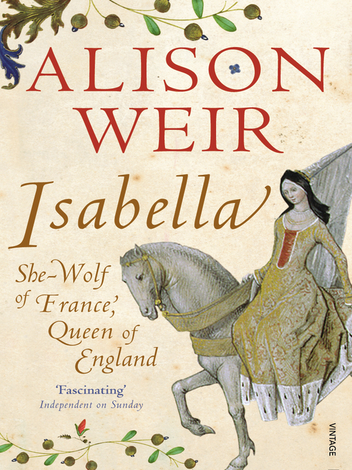 Isabella (eBook): She-Wolf of France, Queen of England