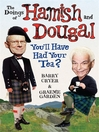 The Doings of Hamish and Dougal (eBook): You'll Have Had Your Tea?