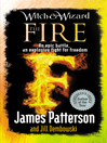 The Fire (eBook): Witch & Wizard Series, Book 3