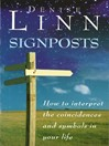 Signposts (eBook): The Universe is Whispering to You