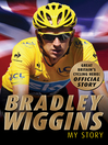 Bradley Wiggins (eBook): My Story