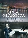 Great Glasgow Stories (eBook)