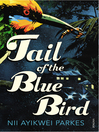 Tail of the Blue Bird (eBook)
