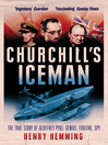 Churchill's Iceman (eBook): The True Story of Geoffrey Pyke: Genius, Fugitive, Spy
