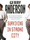 Surviving In Stroke City (eBook)