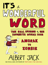 It's a Wonderful Word (eBook): The Real Origins of Our Favourite Words