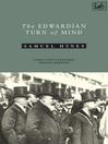 Edwardian Turn of Mind (eBook)