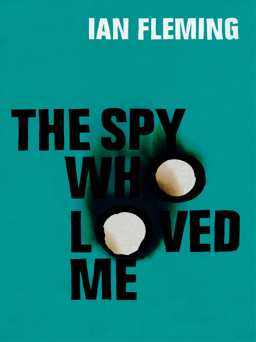 The Spy Who Loved Me (eBook): James Bond Series, Book 10