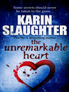 The Unremarkable Heart (eBook)