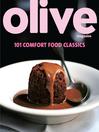 Olive (eBook): 101 Comfort Food Classics