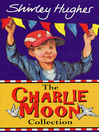 The Charlie Moon Collection (eBook)