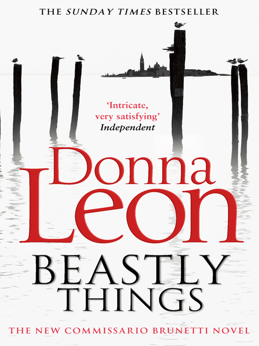 Beastly Things (eBook): Brunetti Series, Book 17