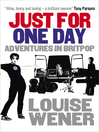Just For One Day (eBook): Adventures in Britpop