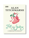 Alan Titchmarsh's Fill My Stocking (eBook)