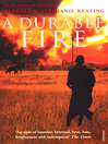 A Durable Fire (eBook)