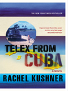 Telex from Cuba (eBook)