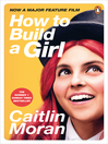 How to Build a Girl (eBook)