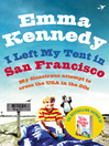I Left My Tent in San Francisco (eBook)