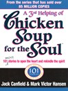 A 3rd Serving of Chicken Soup for the Soul (eBook): 101 More Stories to Open the Heart and Rekindle the Spirit