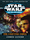 The Unifying Force (eBook): Star Wars: The New Jedi Order Series, Book 21