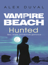 Hunted (eBook): Vampire Beach Series, Book 6