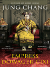 Empress Dowager Cixi (eBook): The Concubine Who Launched Modern China