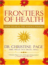 Frontiers of Health (eBook): How to Heal the Whole Person