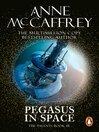 Pegasus in Space (eBook): Pegasus Series, Book 3