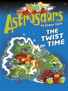 Astrosaurs 17 (eBook): The Twist of Time