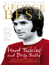 Hard Tackles and Dirty Baths (eBook): The Inside Story of Football's Golden Era