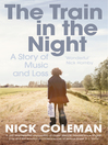 The Train in the Night (eBook): A Story of Music and Loss