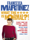 What the **** Is Normal? (eBook)