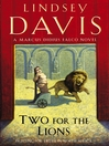 Two for the Lions (eBook): Marcus Didius Falco Mystery Series, Book 10