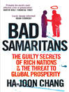 Bad Samaritans (eBook): The Guilty Secrets of Rich Nations and the Threat to Global Prosperity