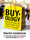 Buyology (eBook): How Everything We Believe About Why We Buy is Wrong