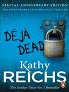 Deja Dead (eBook): Temperance Brennan Series, Book 1