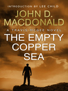 The Empty Copper Sea (eBook): Introduction by Lee Child: Travis McGee, No.17