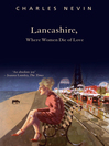 Lancashire, Where Women Die of Love (eBook)
