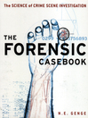 Forensic Casebook (eBook): The Science of Crime Scene Investigation