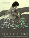 Daisy Fay and the Miracle Man (eBook)