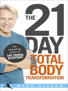 The 21-Day Total Body Transformation (eBook): A Complete Step-by-Step Gene Reprogramming Action Plan