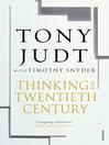 Thinking the Twentieth Century (eBook)