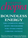 Boundless Energy (eBook): The Complete Mind-Body Programme for Beating Persistent Tiredness