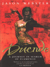 Duende (eBook): A Journey In Search Of Flamenco