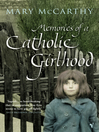 Memories of a Catholic Girlhood (eBook)